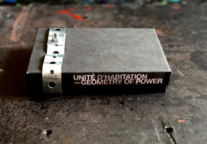 UNITÉ D'HABITATION | GEOMETRY OF POWER | CASSETTE