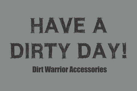 """HAVE A DIRTY DAY!"" WHIP FLAG"