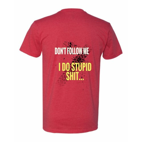 STUPID SHIT SHIRT