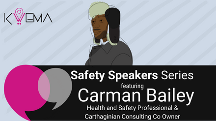Safety Speakers Series 4: Carman Bailey