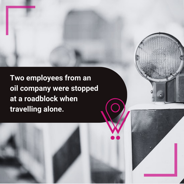 story employees traveling alone were stopped at a roadblock