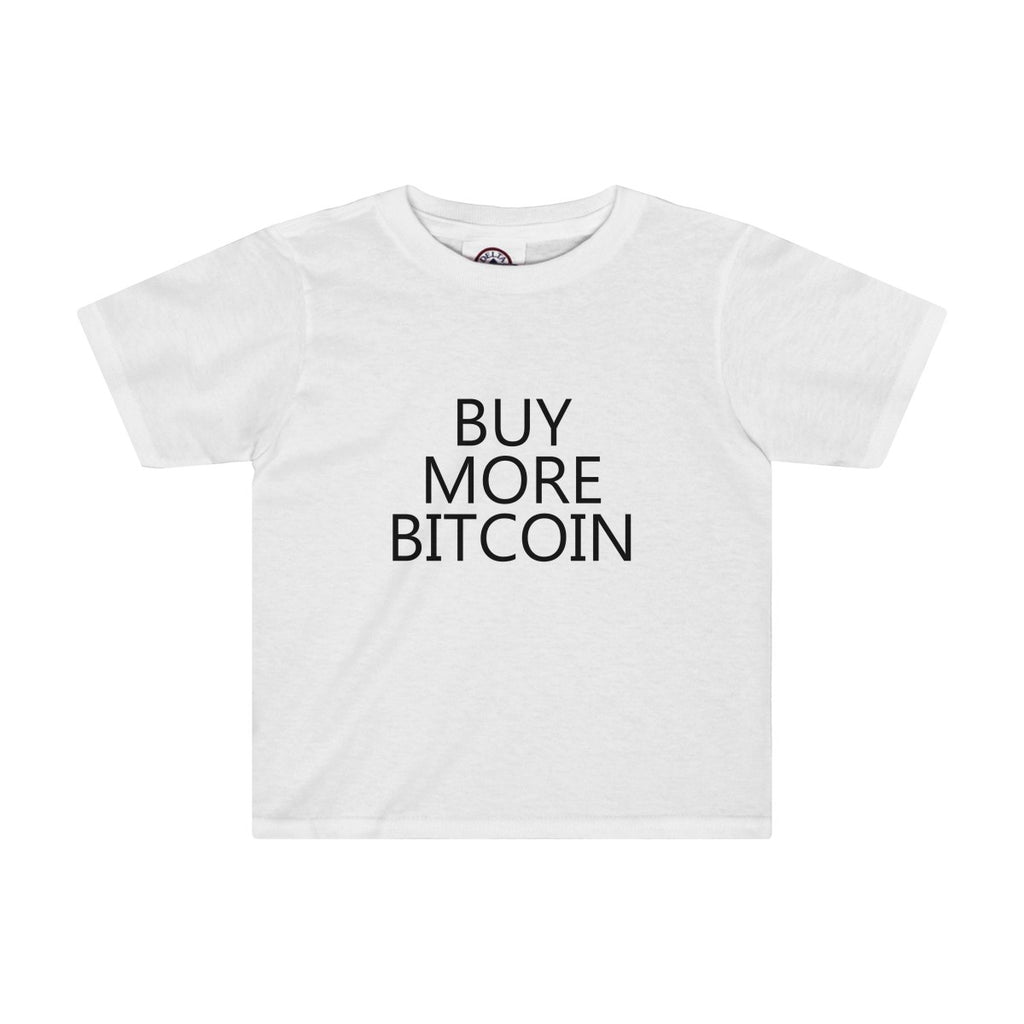 Buy More Bitcoin Toddler Tee