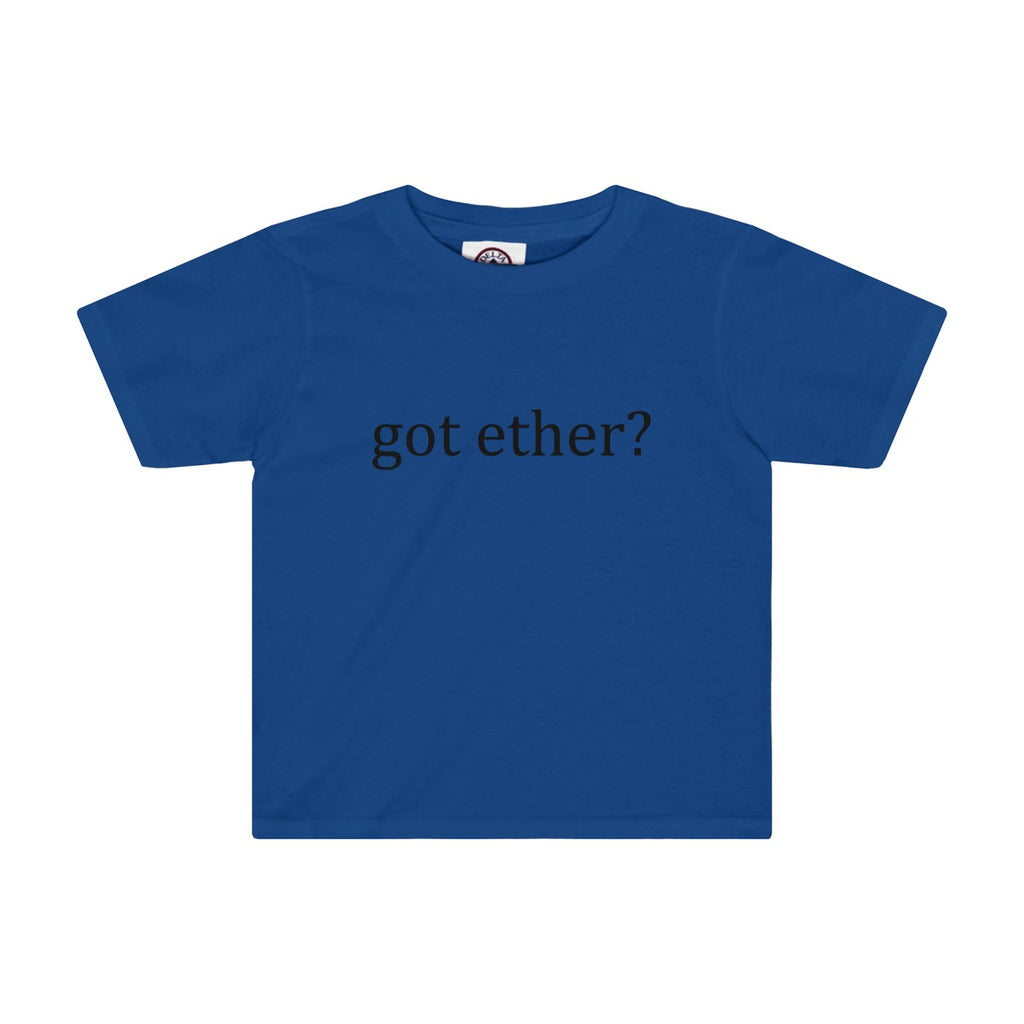 Got Ether Toddler Tee