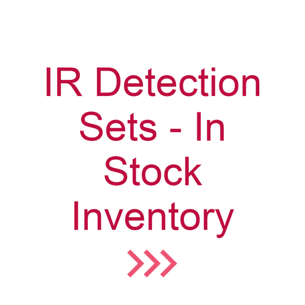 IR Detection Sets - In Stock Inventory