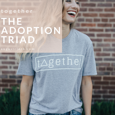 Together - The Adoption Triad