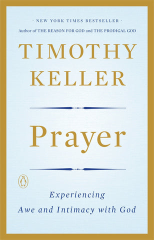 Prayer, Tim Keller