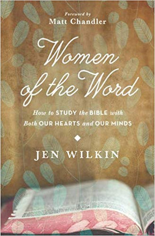 Women of the Word, Jen Wilkin