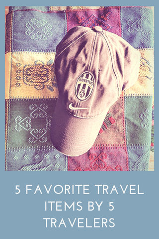 5 Favorite Travel Items by 5 Travelers