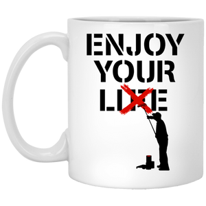 Enjoy Your Lie - Happy Art - 11 oz. White Mug - 38