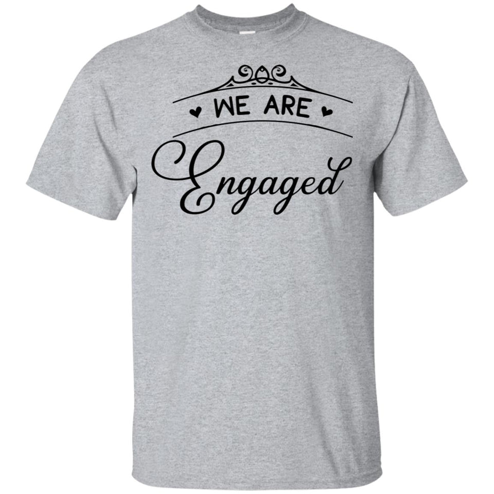 2330B - RTP - Wedding Quotes - We-Are-Engaged - Adult Unisex T-Shirt