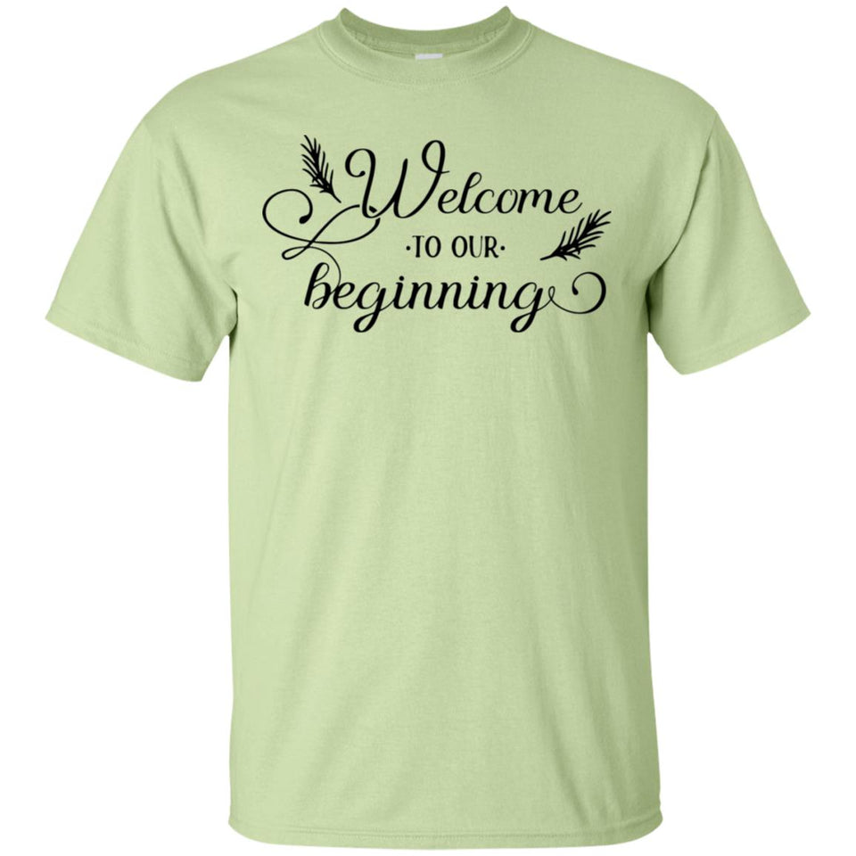 2332B - RTP - Wedding Quotes - Welcome-To-Our-Beginning - Adult Unisex T-Shirt