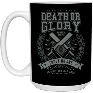 Death Or Glory - Barber Art - 15 oz. White Mug - 136