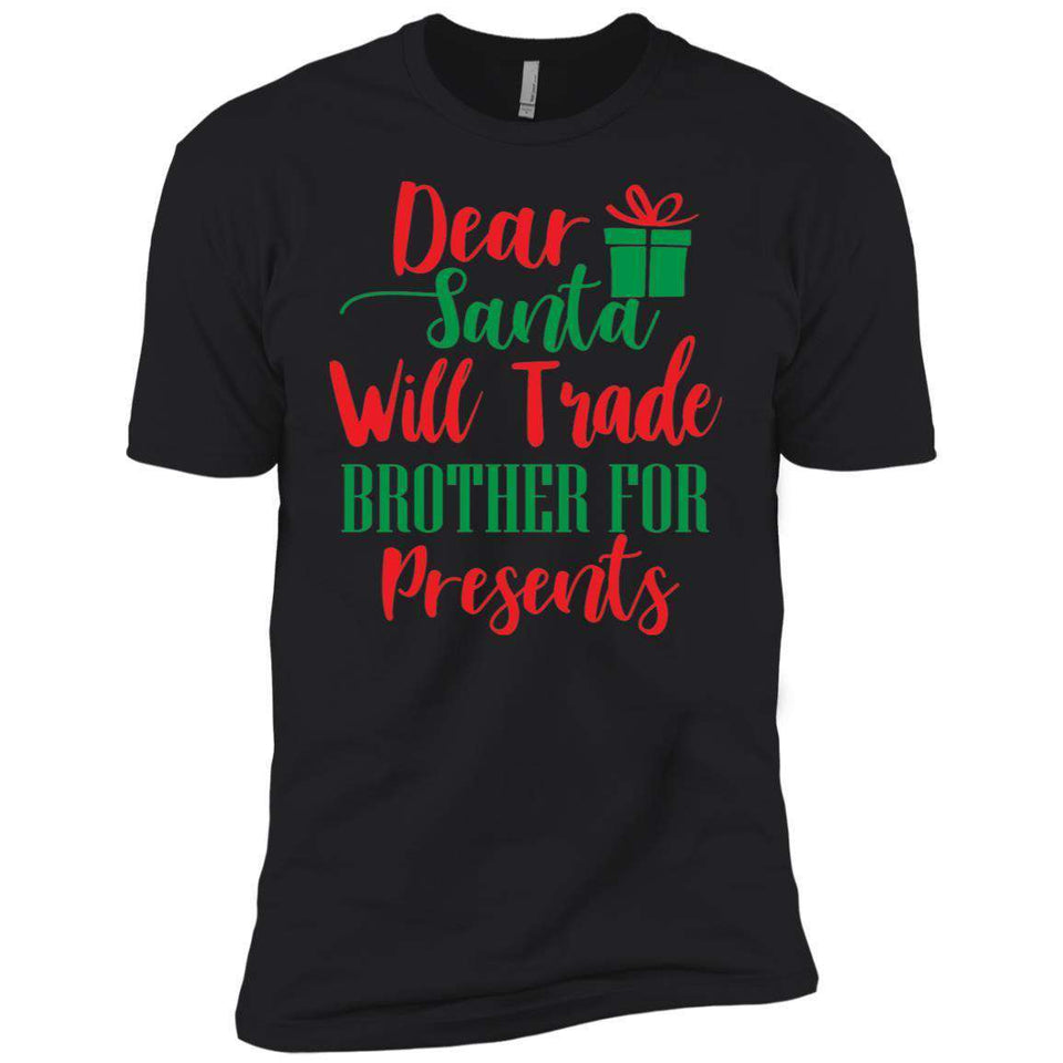 Dear Santa Presents Brother Christmas T-Shirt