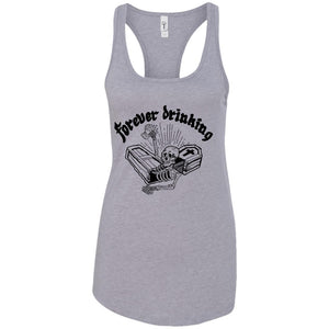Forever drinking - Tattoos Art - Women's Racerback Tank Top