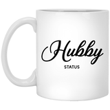 Hubby Status - Wedding Quotes - 11 oz. White Mug - 2315B