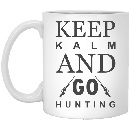 Keep Kalm And Go Hunting - Hunting - 11 oz. White Mug - 2167