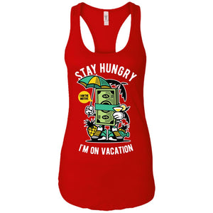 Stay Hungry - Street Style Art - Women's Racerback Tank Top