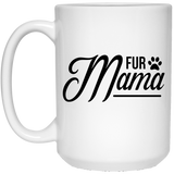 2142 - Fur Mama - 15 oz. White Mug