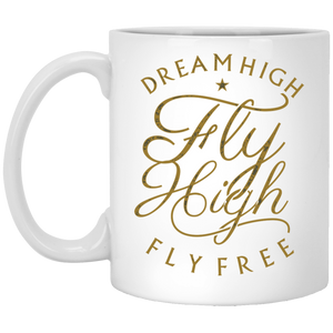 Fly High - 11 oz Ceramic Mug - 145
