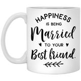 Happiness Is Being Married To Your Best Friend - Wedding Quotes - 11 oz. White Mug - 2312B