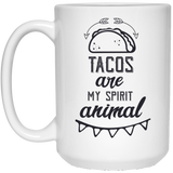 2091 - Tacos Are My Spirit Animal - 15 oz. White Mug