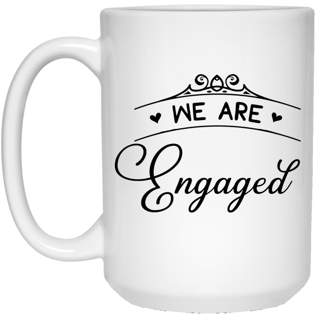 2330B - RTP - Wedding Quotes - We-Are-Engaged -  15 oz. White Mug