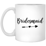 Bridesmaid - Wedding Quotes - 11 oz. White Mug - 2308B