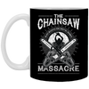 The Chainsaw Massacre - 11 oz Ceramic Mug - 258