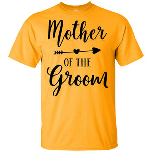 2321B - RTP - Wedding Quotes - Mother-Of-The-Groom - Adult Unisex T-Shirt