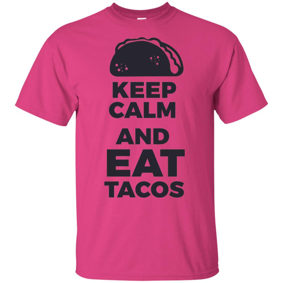 2083 - Keep Calm And Eat Tacos - Adult Unisex T-Shirt