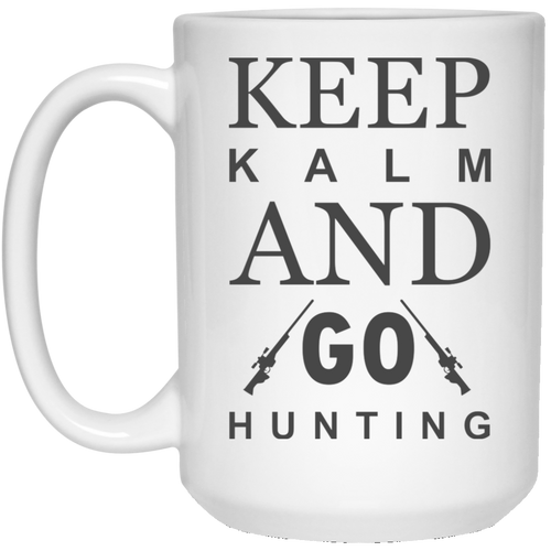 Keep Kalm And Go Hunting - 15 oz. White Mug - 2167