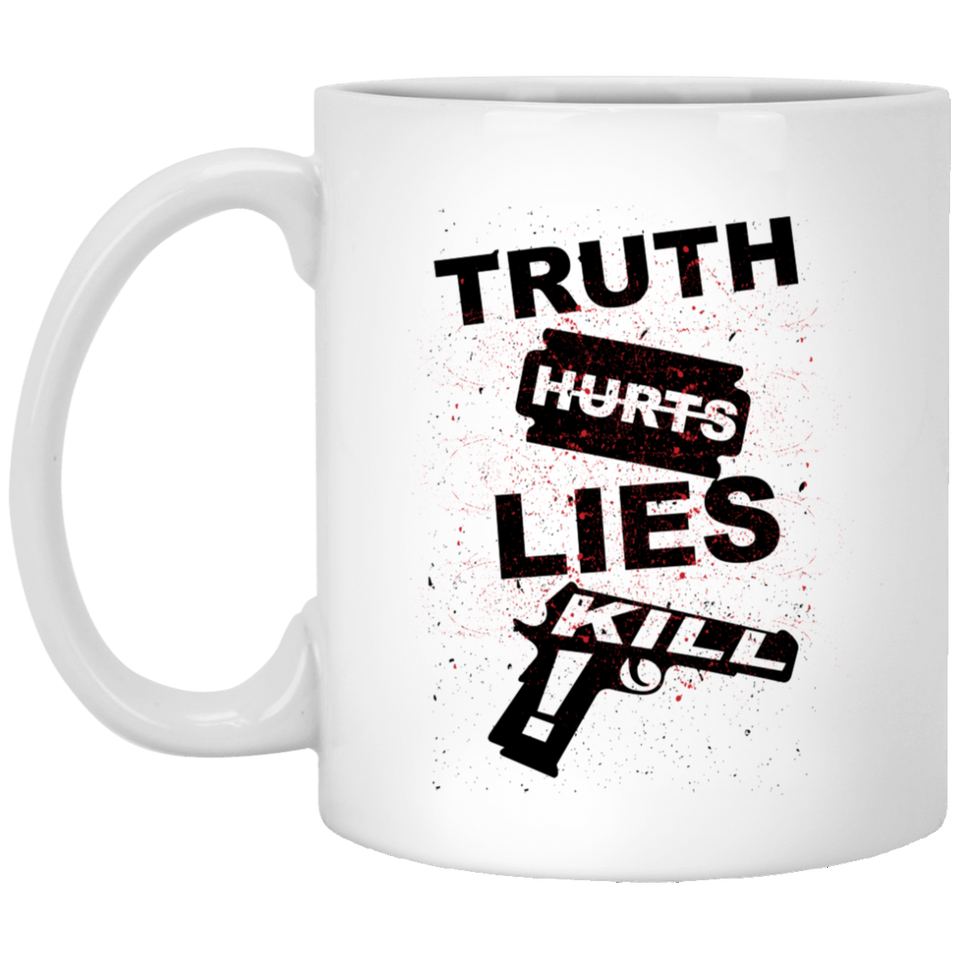 Truth Hurts - Street Art Style - 11 oz. White Mug - 93