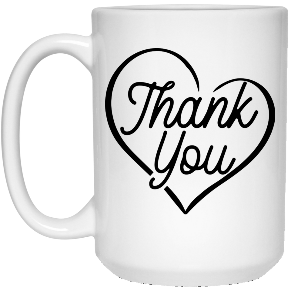 Thank You - Wedding Quotes - 15 oz. White Mug - 2329B