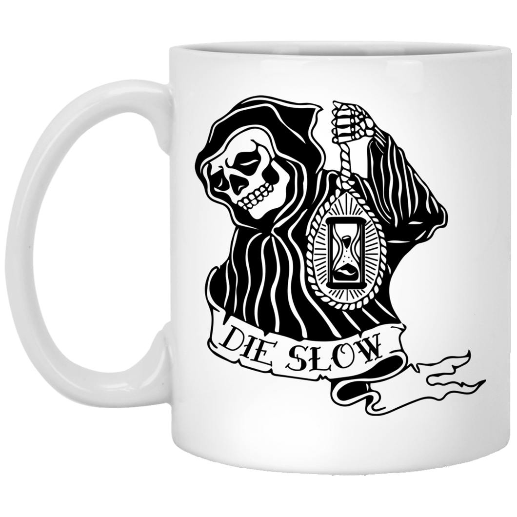 Die Slow - Tattoos Art - 11 oz. White Mug - 414