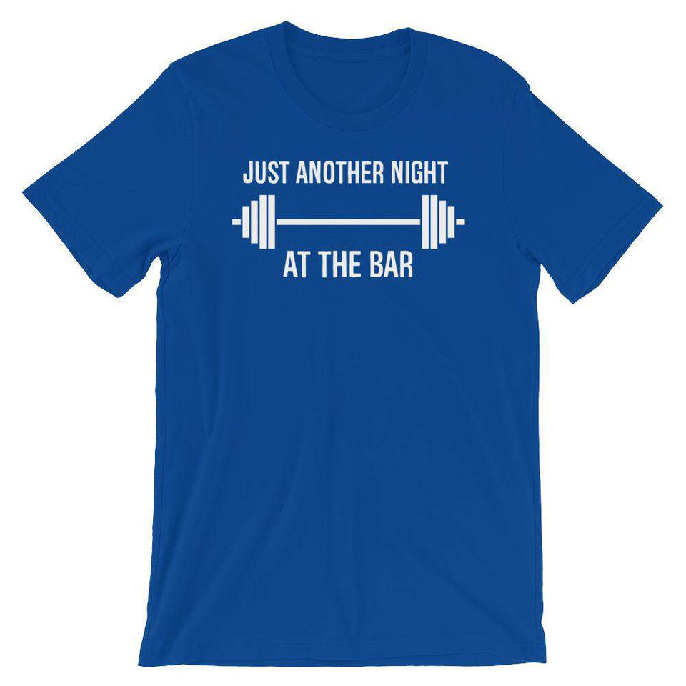 Just Another Night At The Bar - Fitness T-Shirt
