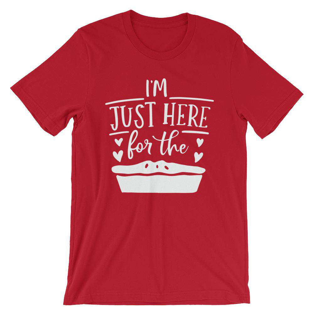 Cute Thanksgiving T-Shirt - I'm Here Just For The Pie