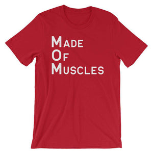 Made Of Muscles - Fitness T-Shirt