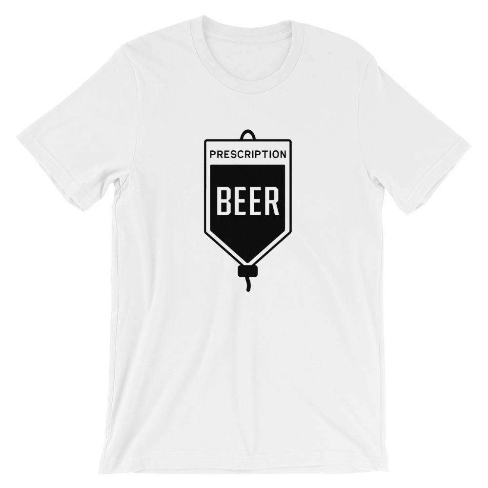 Prescription: Beer - Funny Beer T-Shirt - Adult Unisex T-Shirt