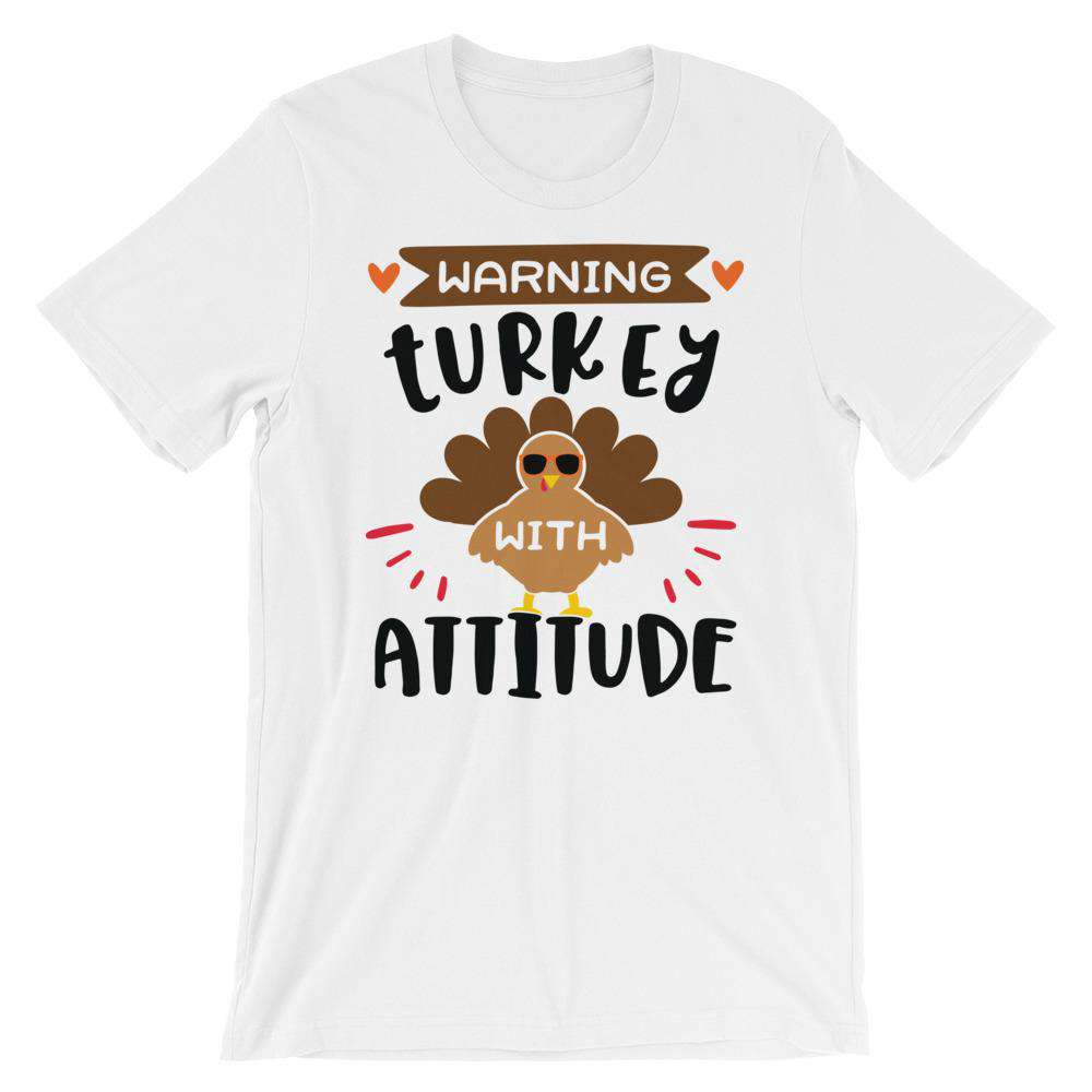Cute Thanksgiving T-Shirt - Warning Turkey With Attitude