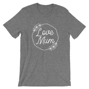 Love Mum - Cute Mom's T-Shirt