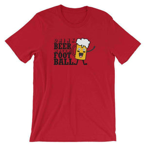 Drink Beer Watch Football - Funny Beer T-Shirt - Adult Unisex T-Shirt