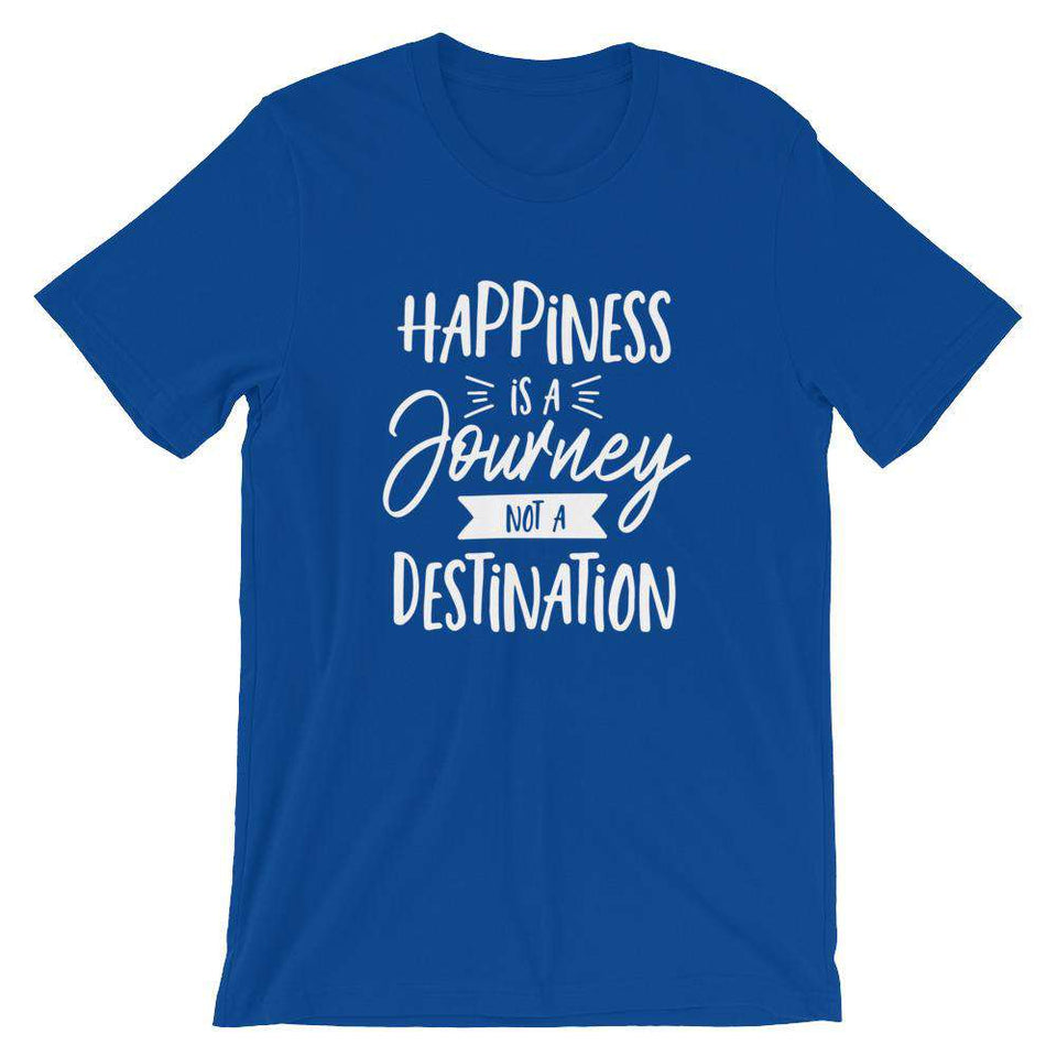 Happiness Is A Journey Not A Destination - Camping T-Shirt - Adult Unisex T-Shirt
