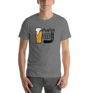 Mama Needs A Brew - Funny Beer T-Shirt - Adult Unisex T-Shirt