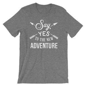 Say Yes To The New Adventure - Camping T-Shirt - Adult Unisex T-Shirt