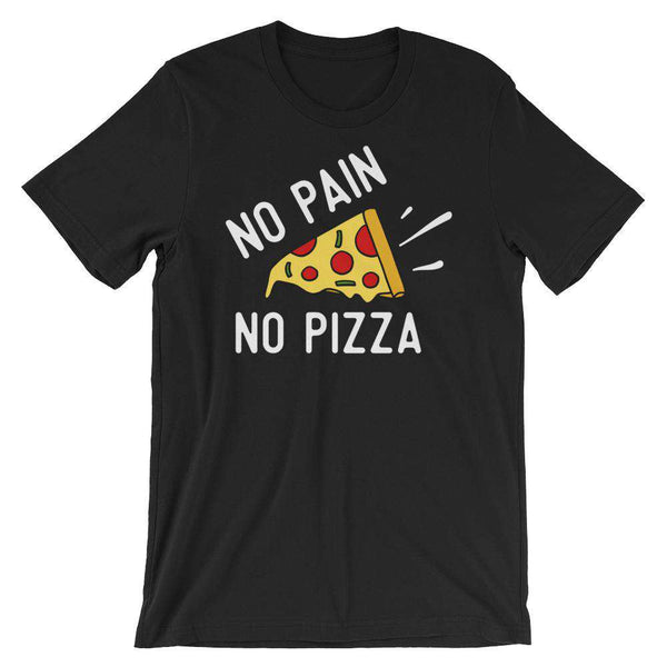 Fitness T-Shirt - No Pain, No Pizza
