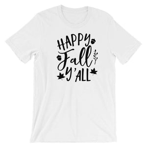 Happy Fall Y'all - Fall Season T-Shirt