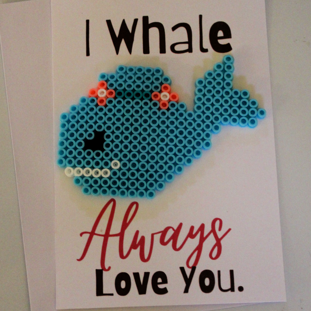 I Whale Always Love You Perler Bead Card