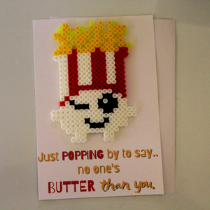 Popping By to Say, No One's Butter than You Pun Card