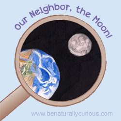 Our Neighbor, the Moon Printables