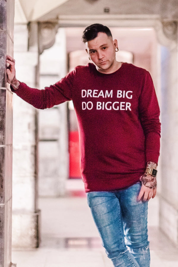 Dream Big, Do Bigger - kinarmat